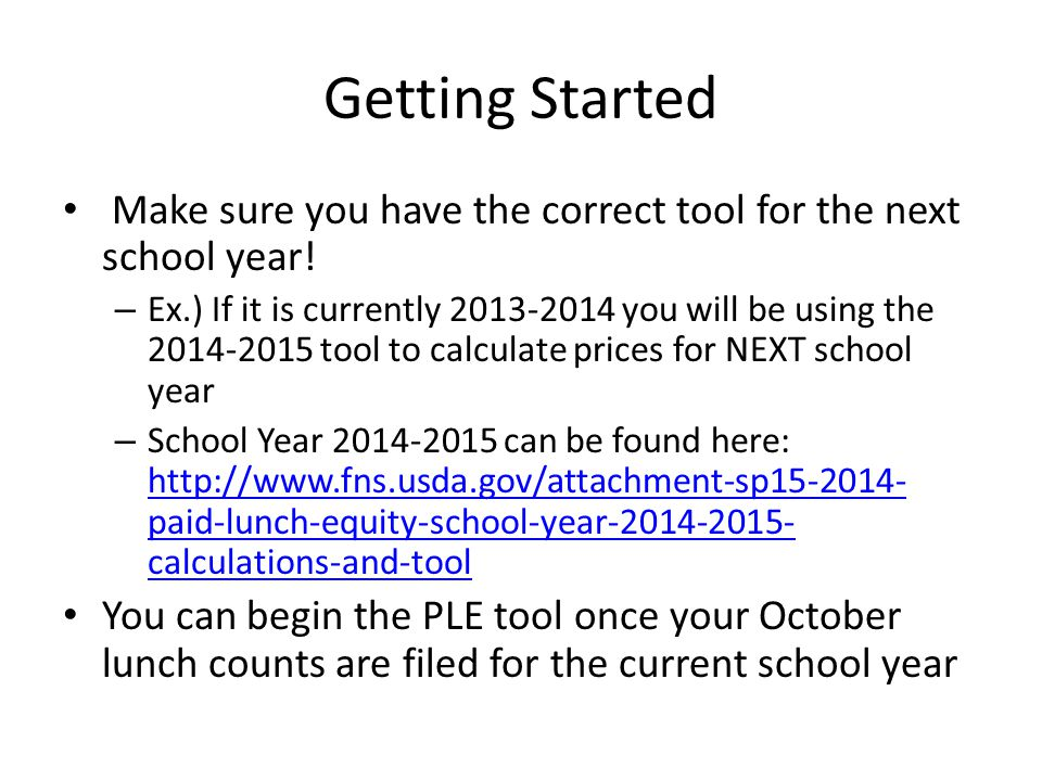 Getting Started Make sure you have the correct tool for the next school year!
