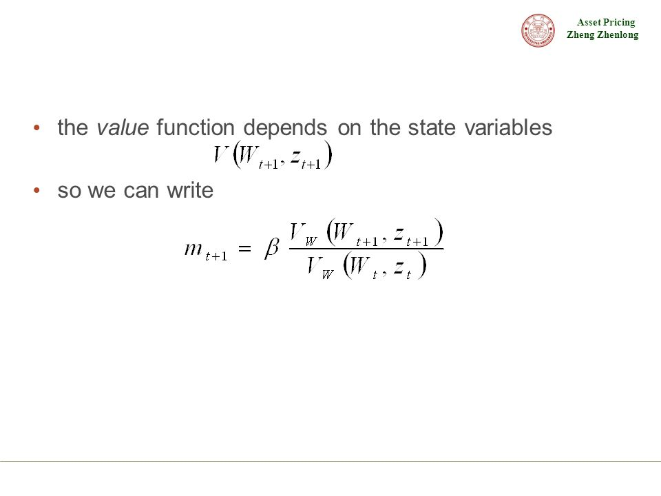 the value function depends on the state variables