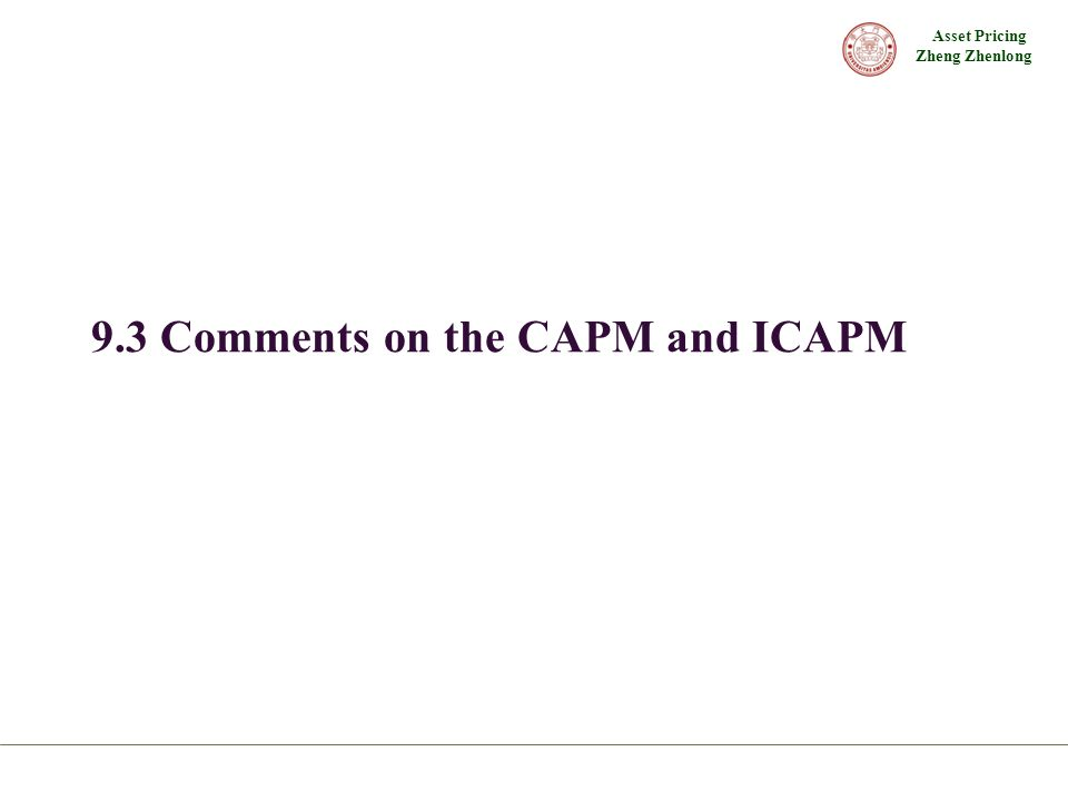 9.3 Comments on the CAPM and ICAPM