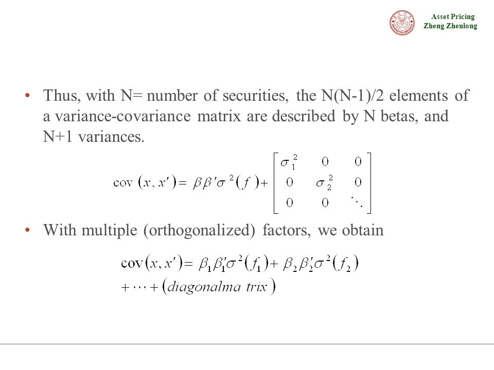 Thus, with N= number of securities, the N(N-1)/2 elements of a variance-covariance matrix are described by N betas, and N+1 variances.