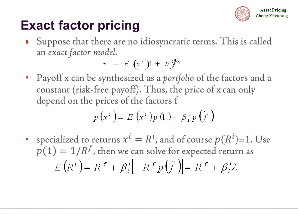 Exact factor pricing