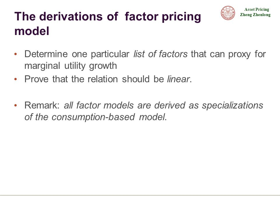 The derivations of factor pricing model