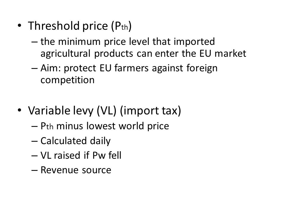 Variable levy (VL) (import tax)