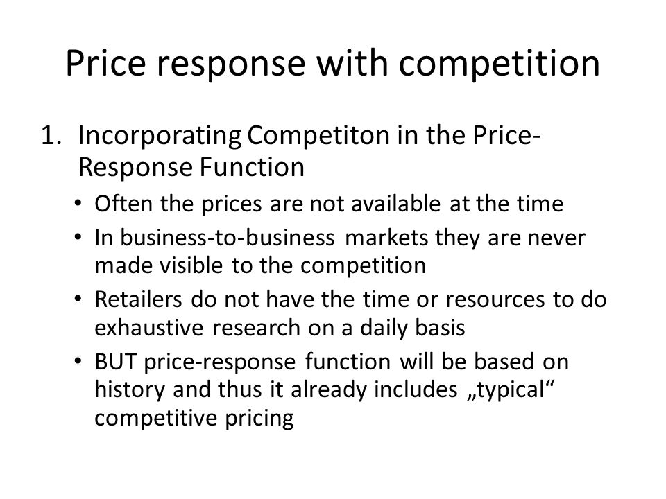 Price response with competition