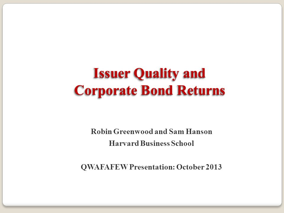 Issuer Quality and Corporate Bond Returns