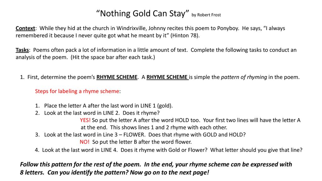 Nothing Gold Can Stay By Robert Frost Ppt Download Hinton › stay gold, ponyboy, stay gold. nothing gold can stay by robert frost