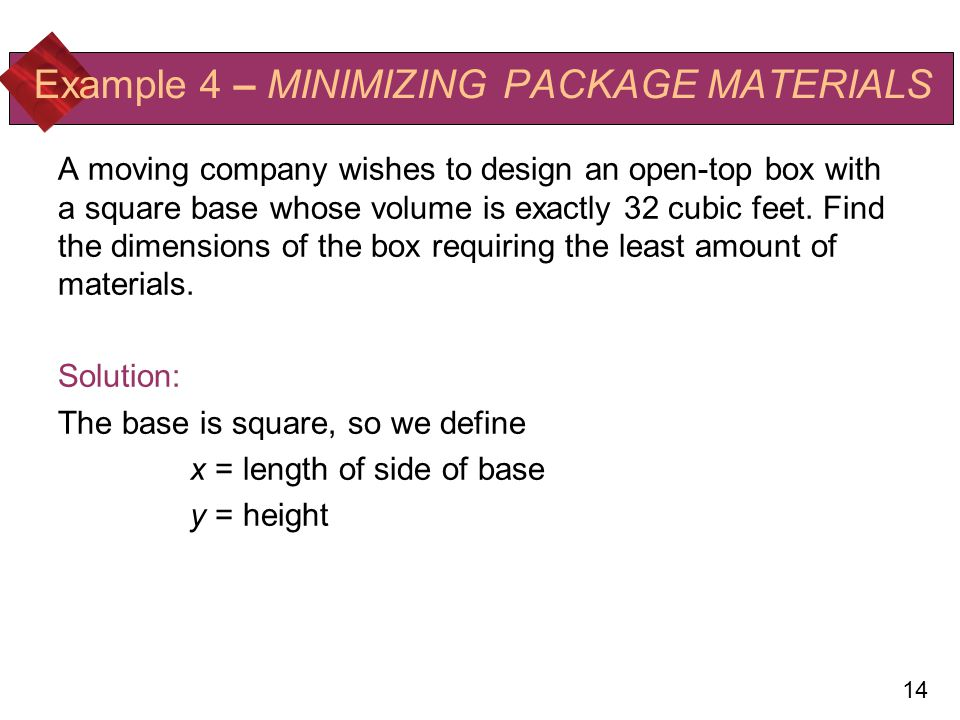 Example 4 – MINIMIZING PACKAGE MATERIALS