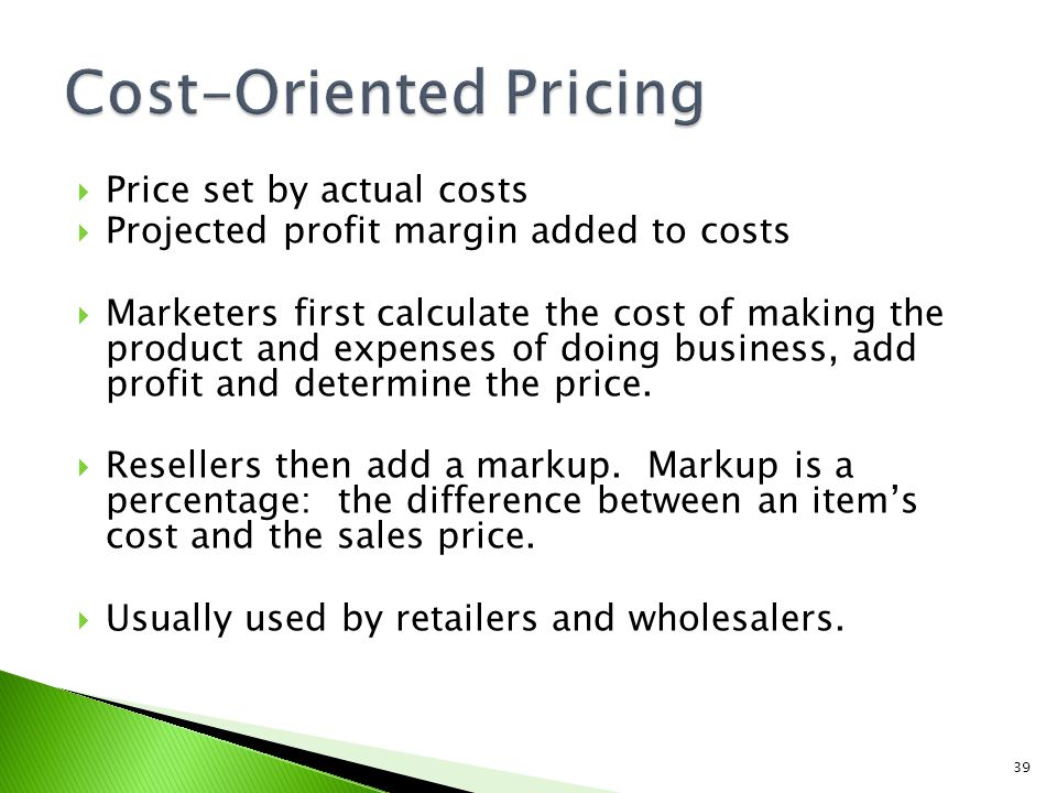 Cost-Oriented Pricing