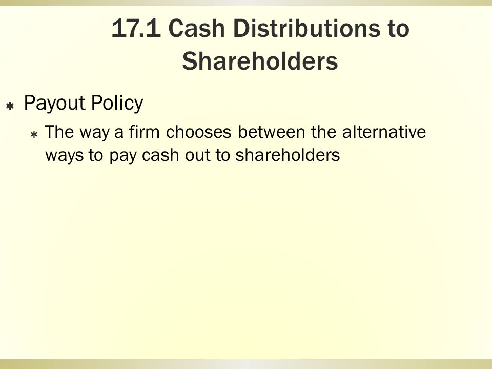 Chapter 17 Payout Policy  - ppt download