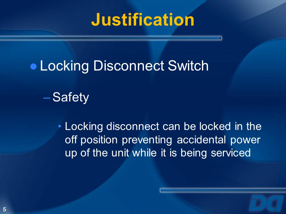 Justification Locking Disconnect Switch Safety