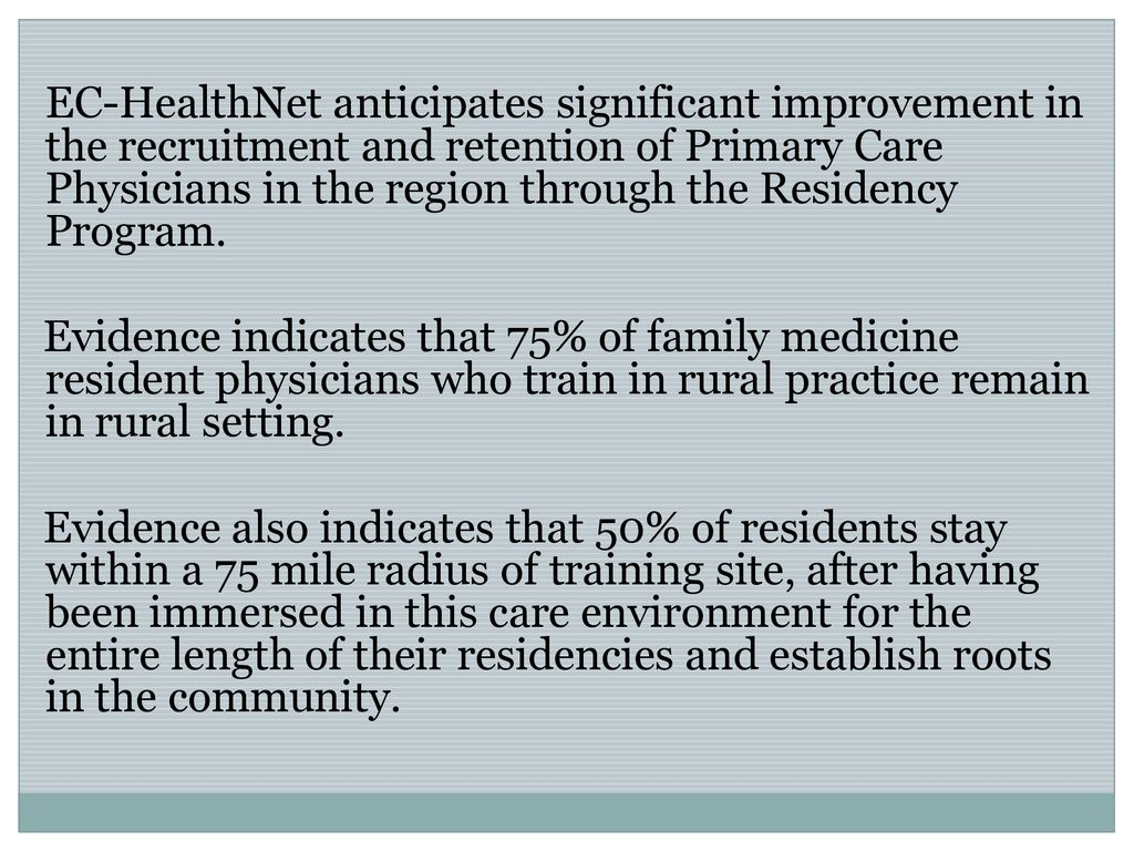 A CASE STUDY OF EC-HEALTHNET RESIDENCY PROGRAM - ppt download