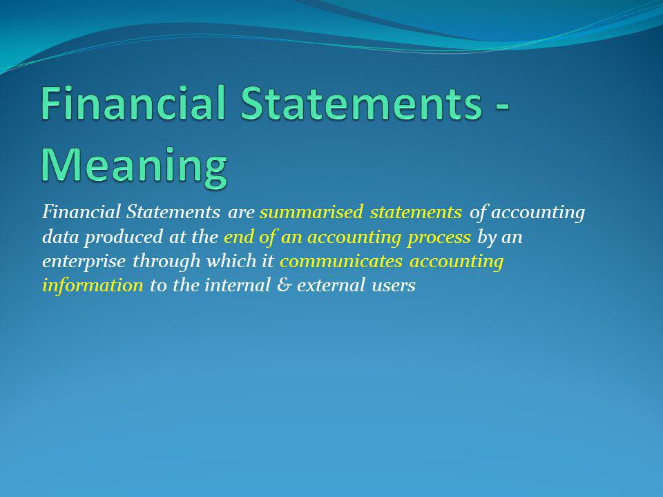 Financial Statements - Meaning