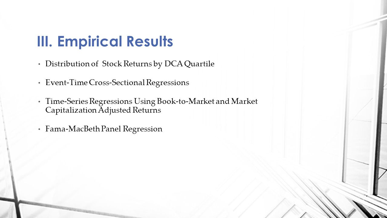 III. Empirical Results Distribution of Stock Returns by DCA Quartile