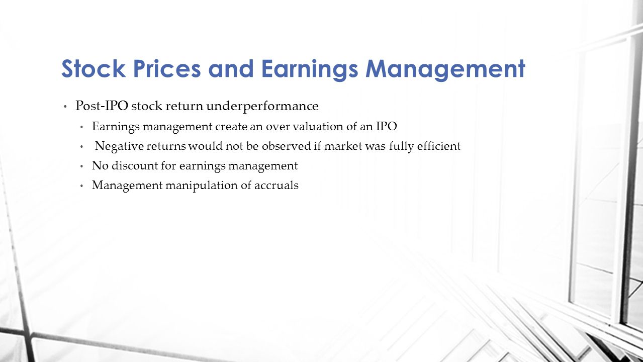 Stock Prices and Earnings Management