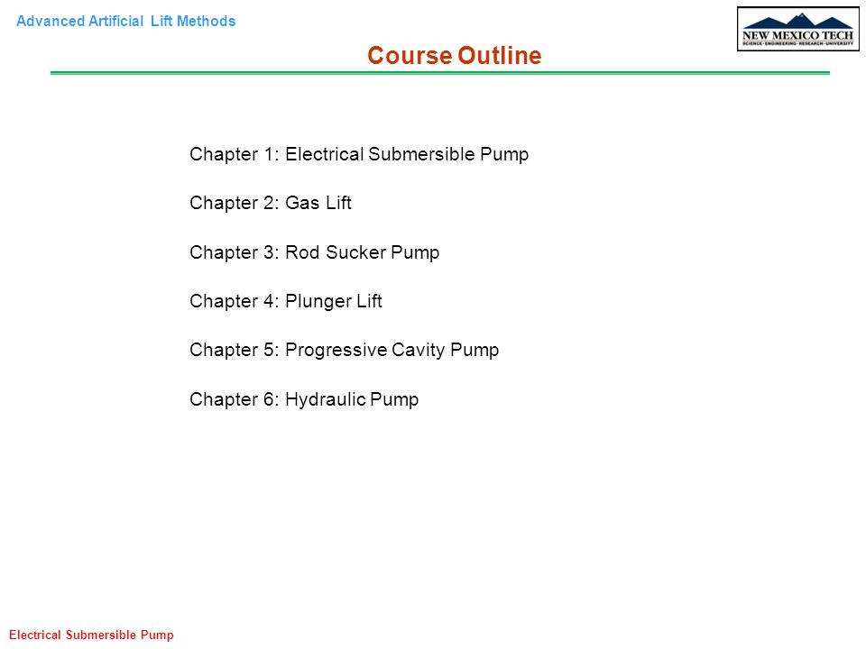 Course Outline Chapter 1: Electrical Submersible Pump