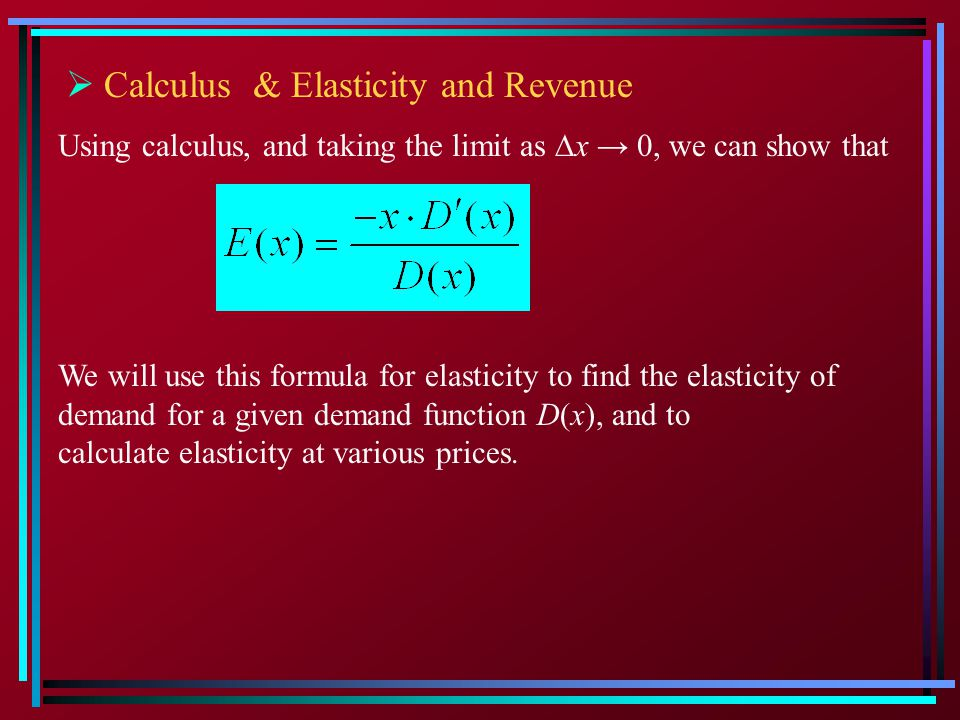 Business Calculus Other Bases Elasticity Of Demand Ppt Video