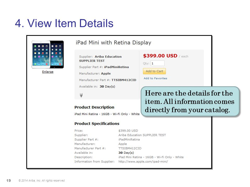 4. View Item Details Here are the details for the item. All information comes directly from your catalog.