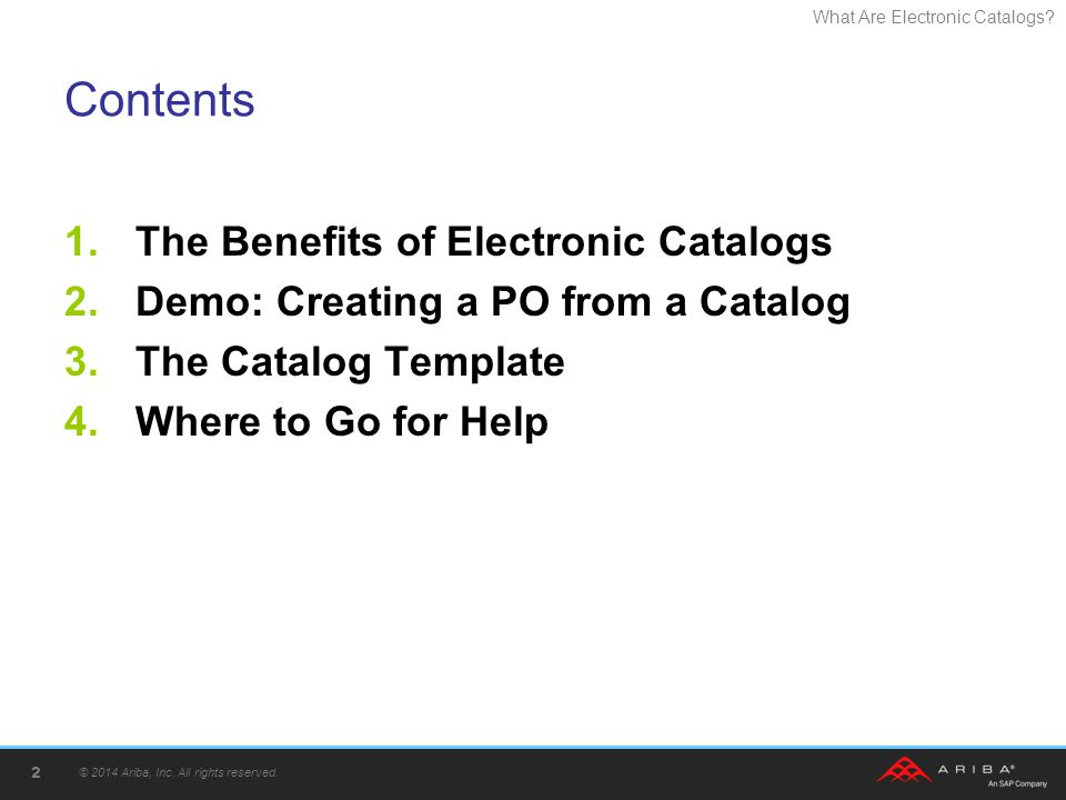 Contents The Benefits of Electronic Catalogs