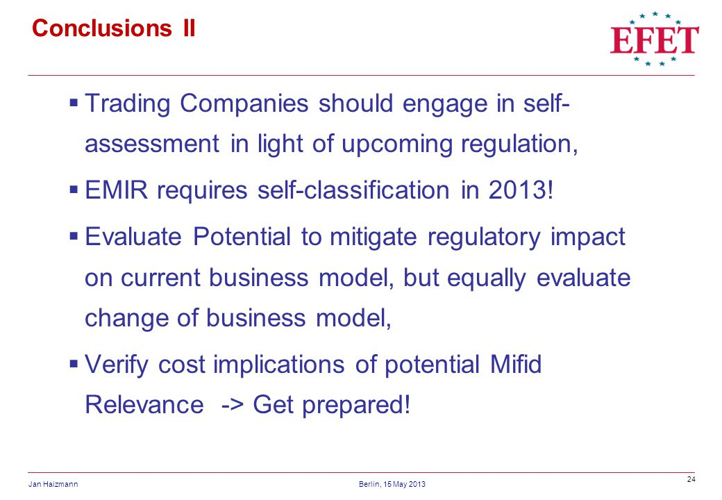 EMIR requires self-classification in 2013!
