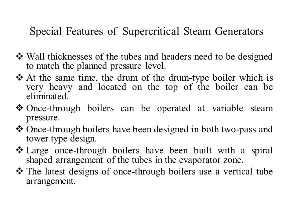 Special Features of Supercritical Steam Generators