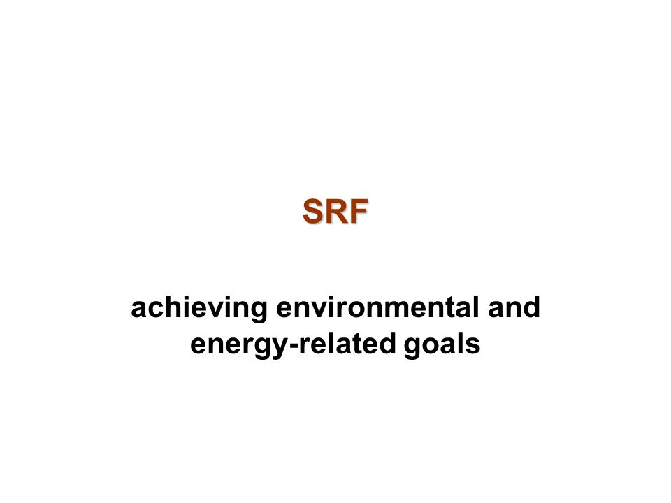 achieving environmental and energy-related goals