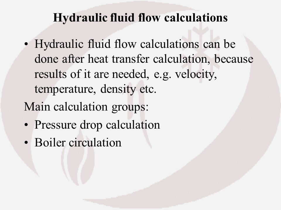 Hydraulic fluid flow calculations