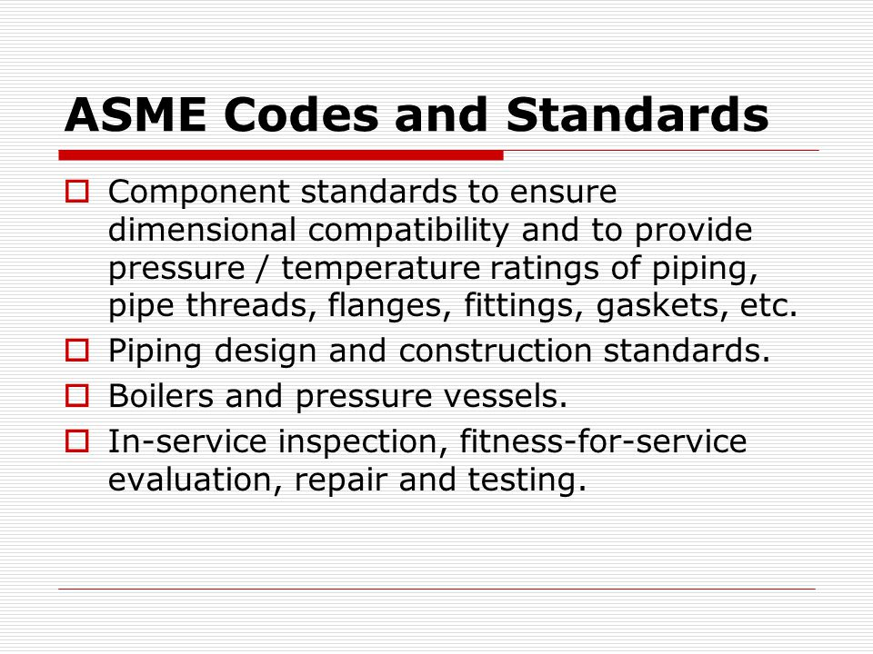 ASME Codes and Standards