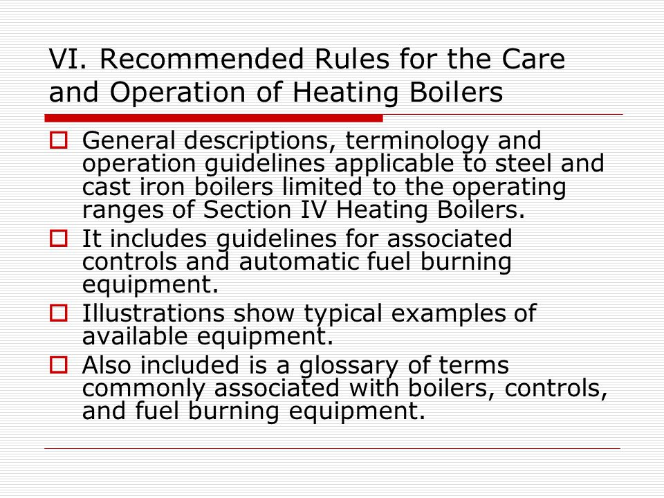 VI. Recommended Rules for the Care and Operation of Heating Boilers