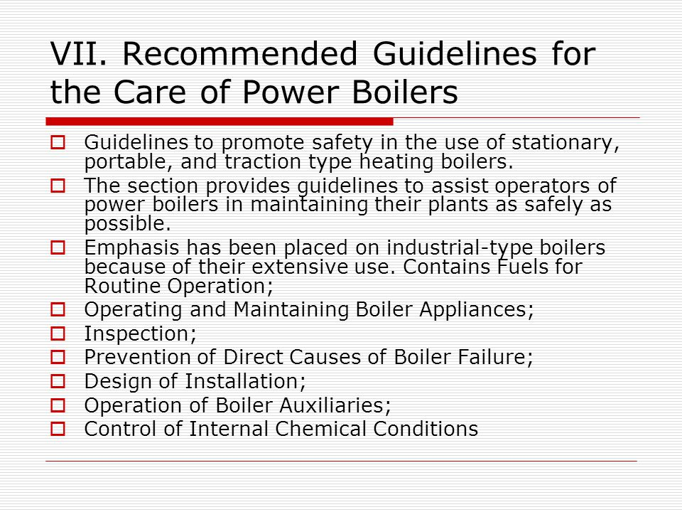 VII. Recommended Guidelines for the Care of Power Boilers