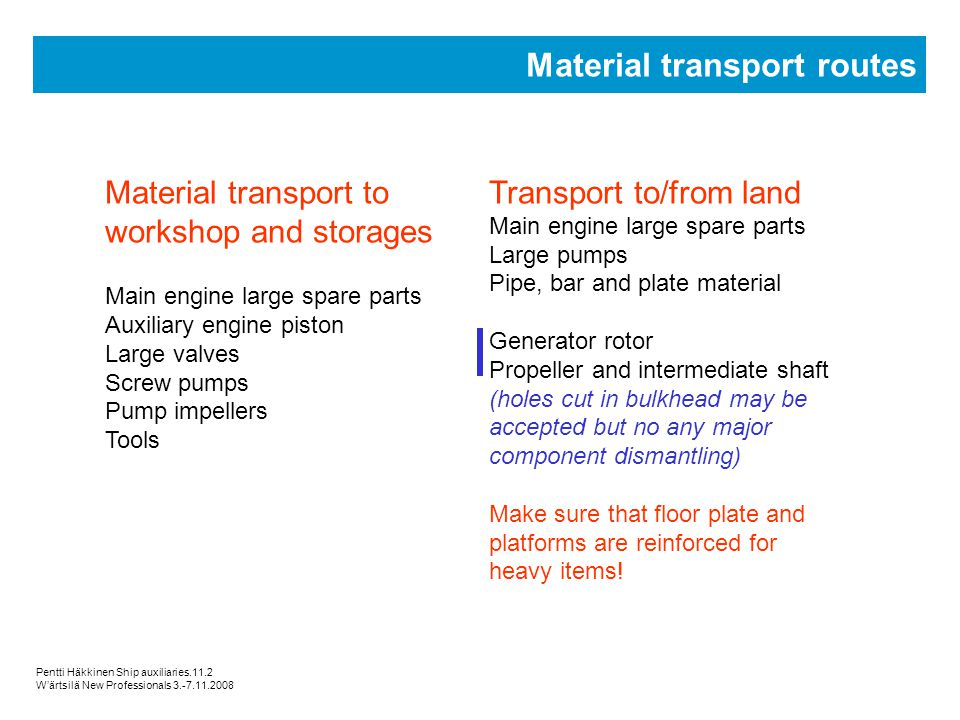 Material transport routes
