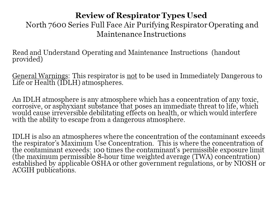 Review of Respirator Types Used North 7600 Series Full Face Air Purifying Respirator Operating and Maintenance Instructions