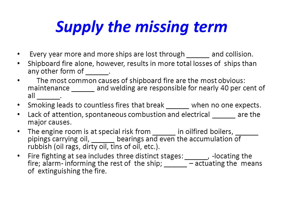 Supply the missing term