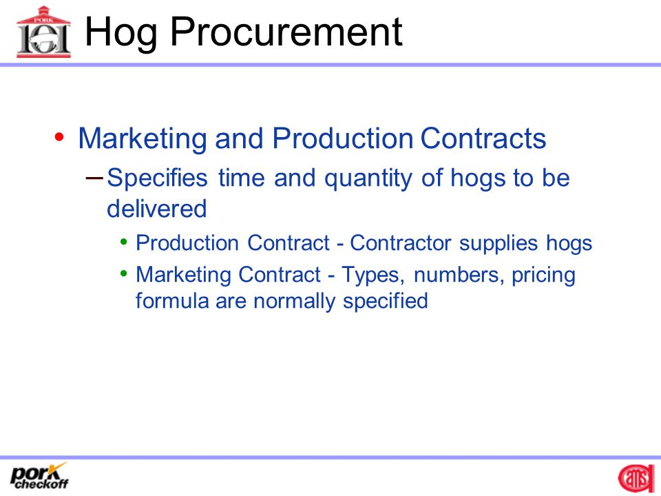 Hog Procurement Marketing and Production Contracts