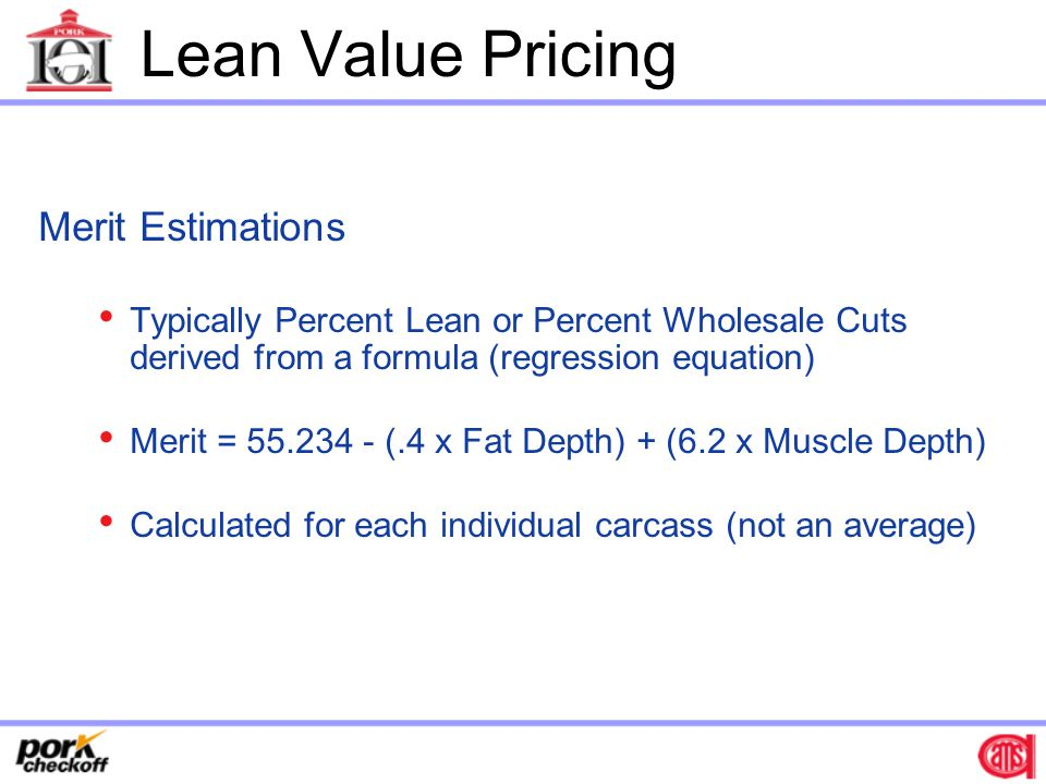 Lean Value Pricing Merit Estimations