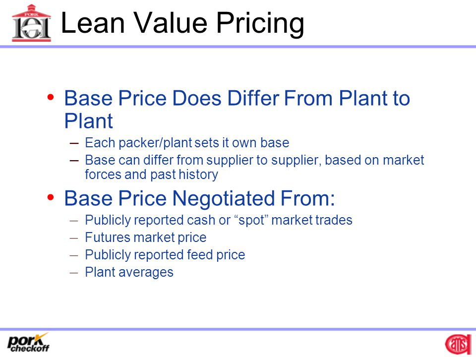 Lean Value Pricing Base Price Does Differ From Plant to Plant