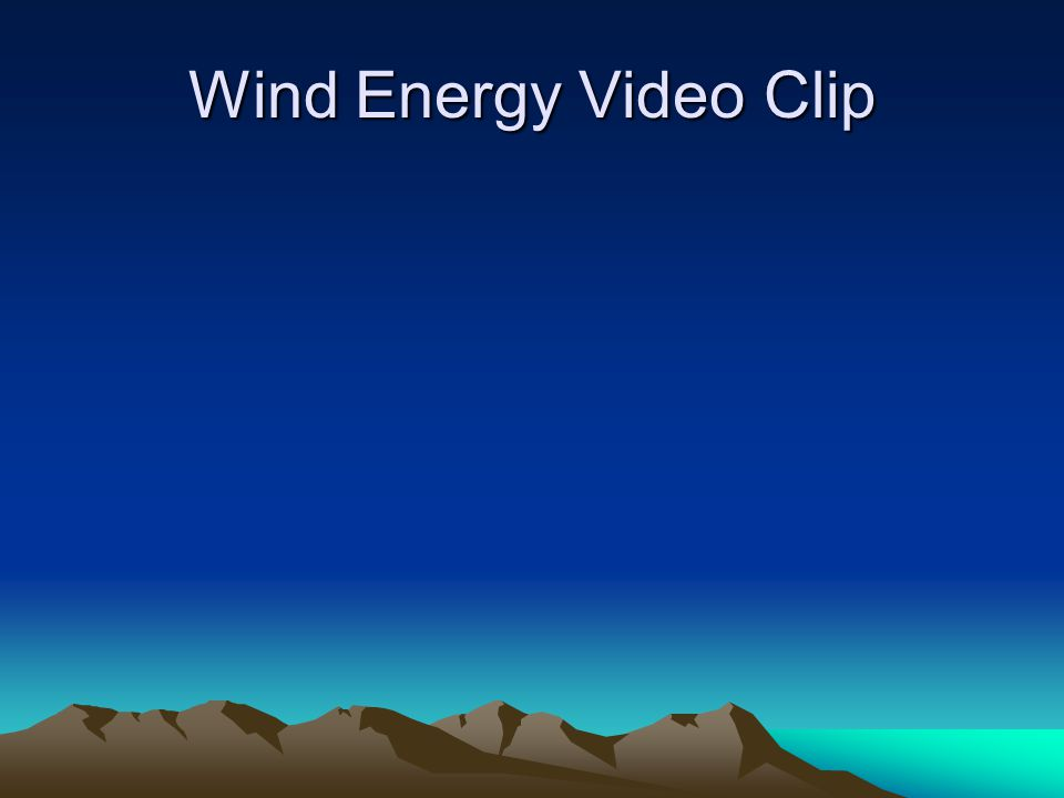 Wind Energy Video Clip