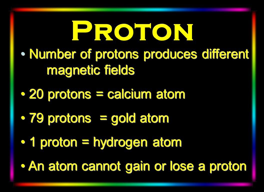 Proton Number of protons produces different magnetic fields