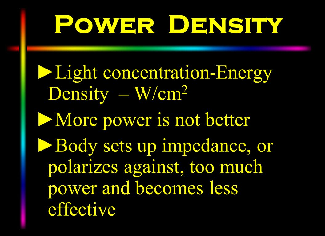 Power Density Light concentration-Energy Density – W/cm2