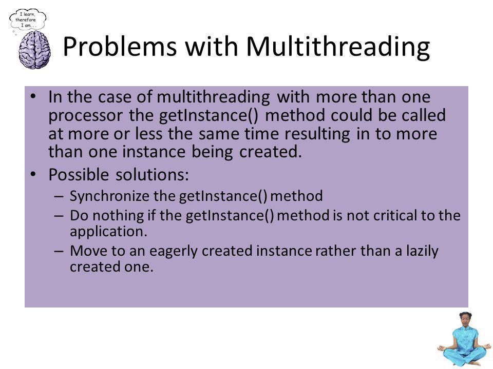 Problems with Multithreading