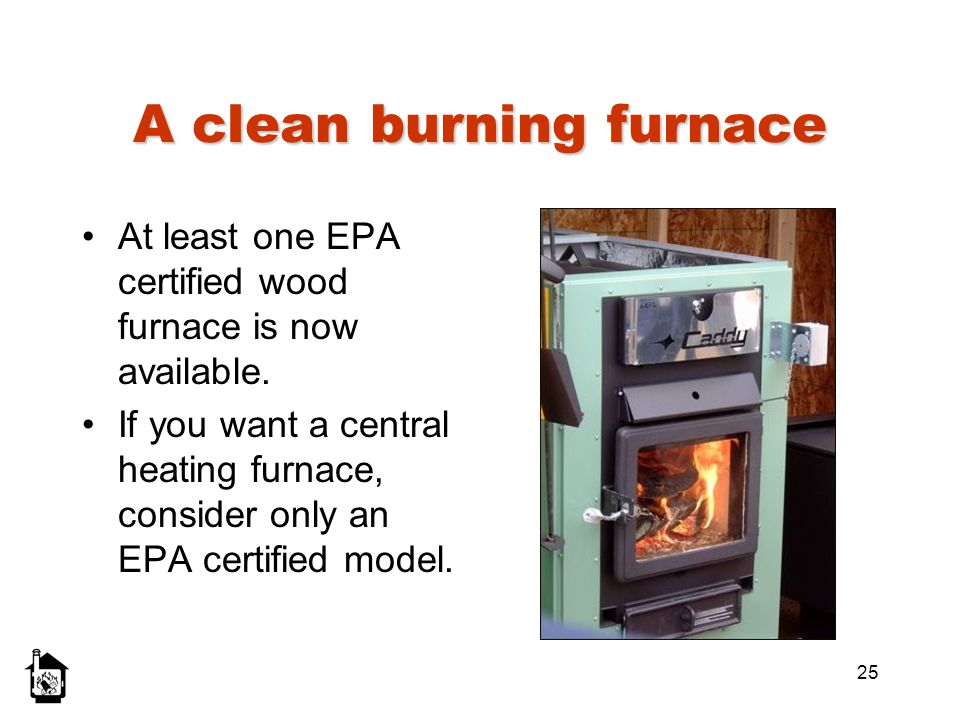 A clean burning furnace