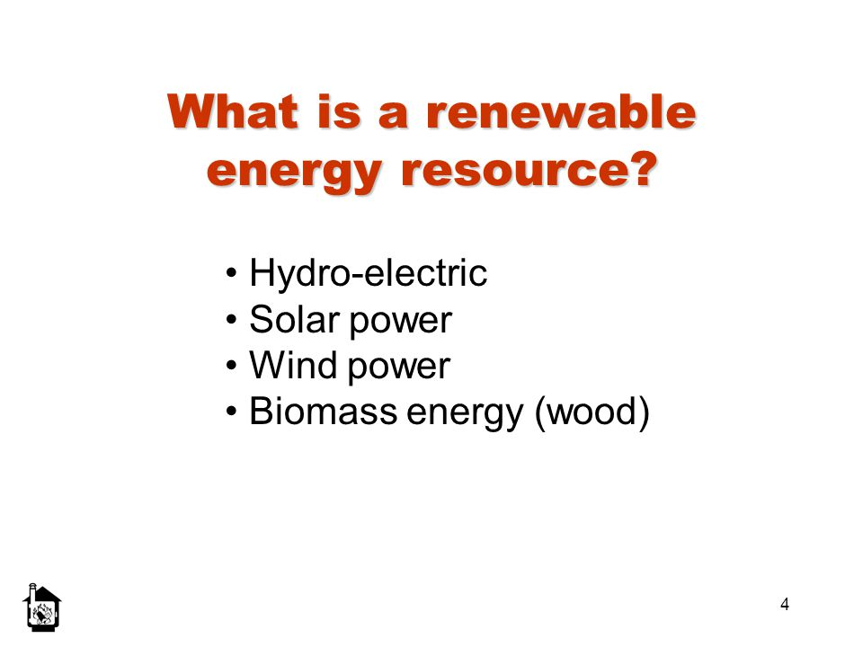 What is a renewable energy resource