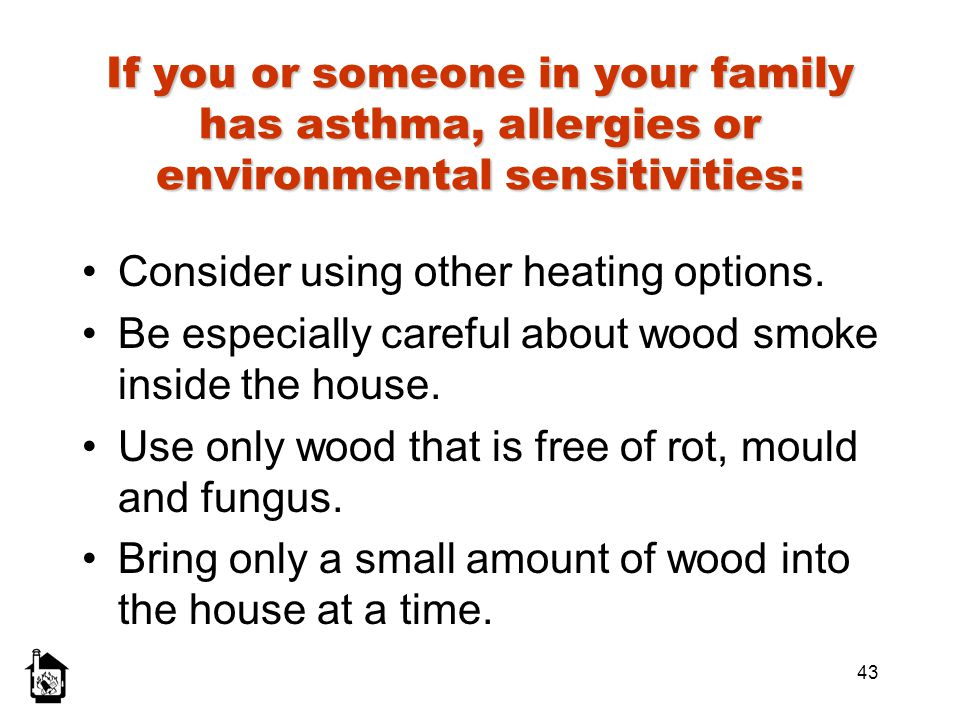 Consider using other heating options.