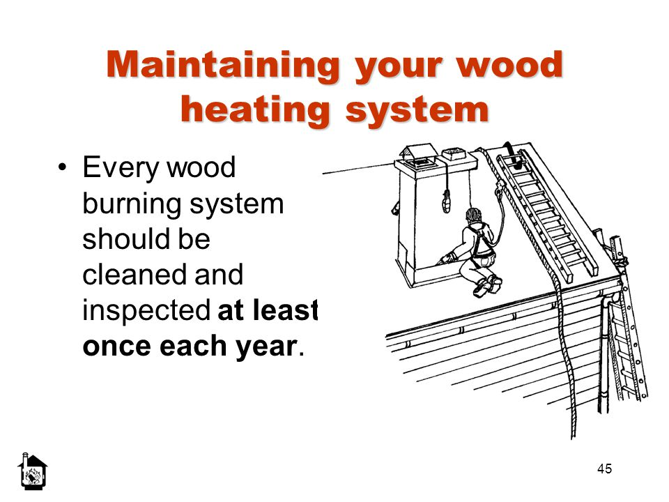 Maintaining your wood heating system