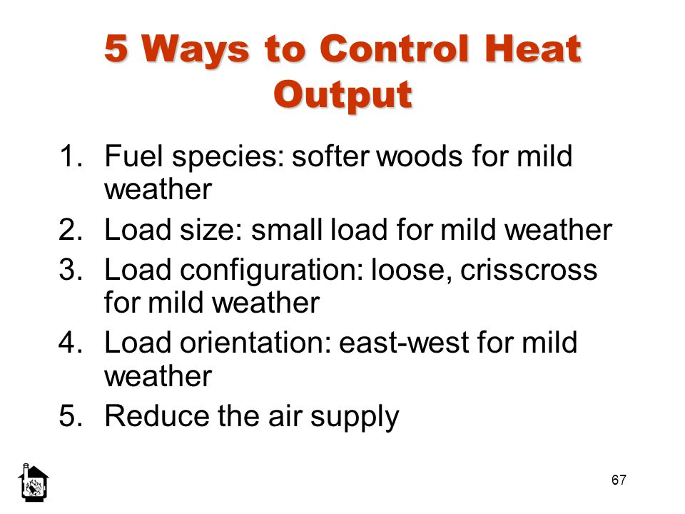 5 Ways to Control Heat Output