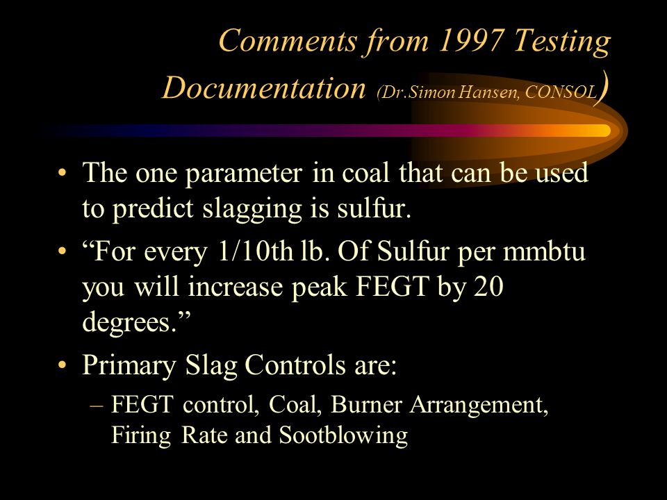 Comments from 1997 Testing Documentation (Dr.Simon Hansen, CONSOL)