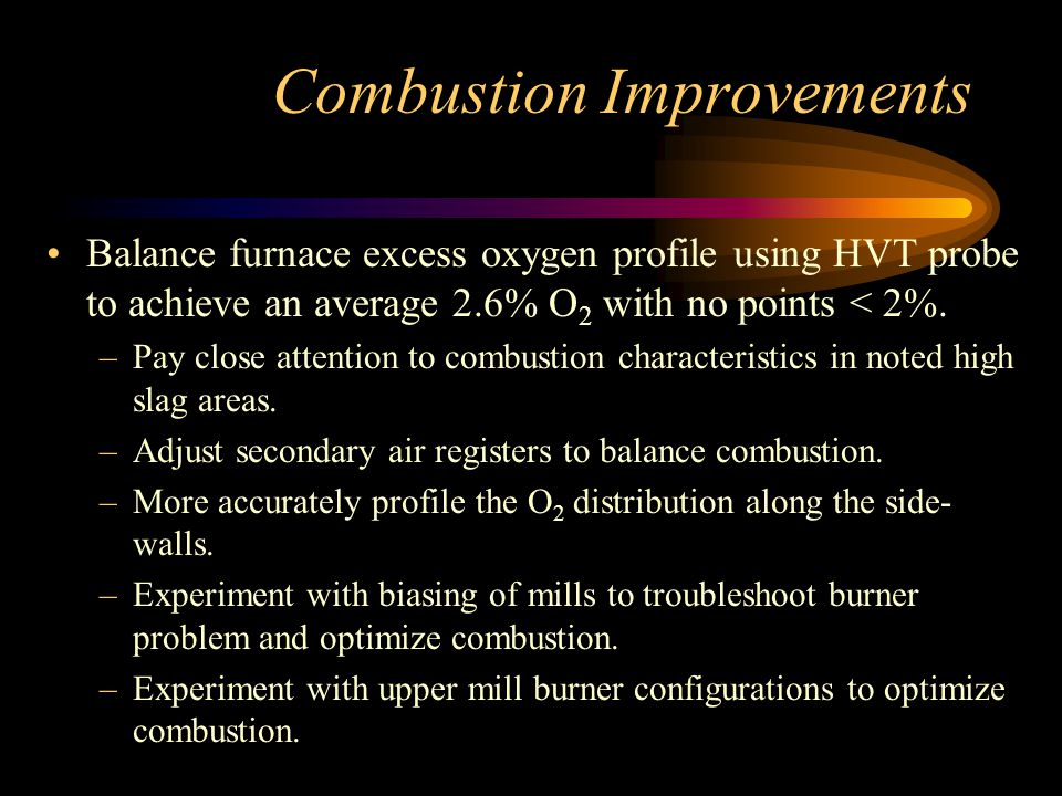 Combustion Improvements