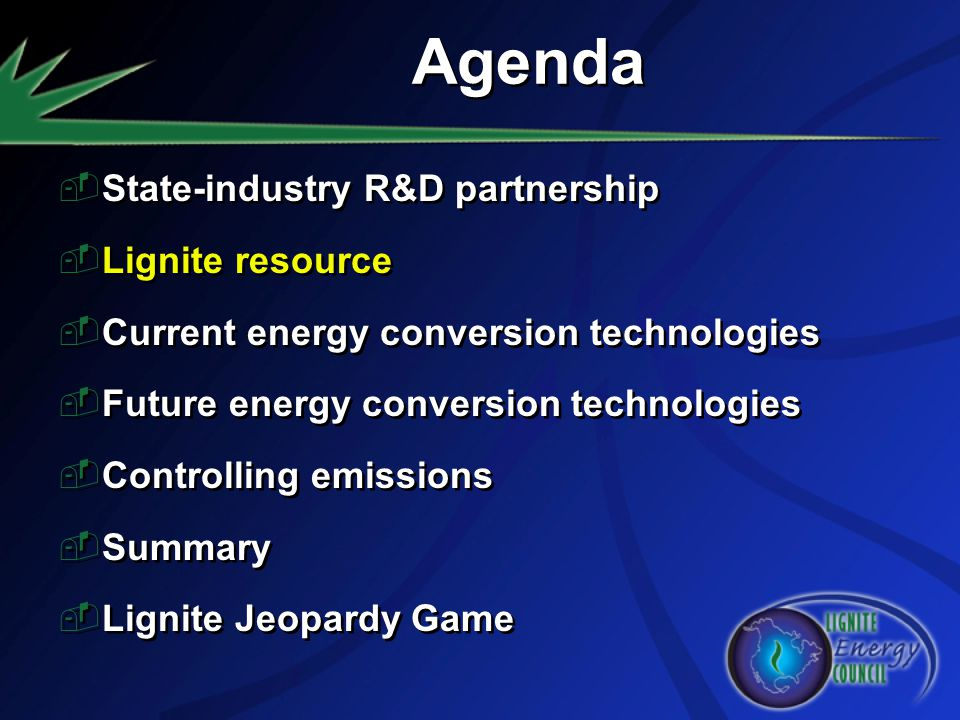 Agenda State-industry R&D partnership Lignite resource
