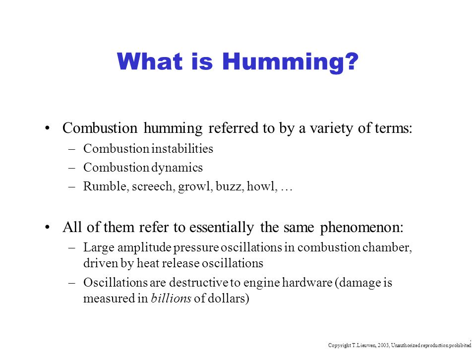 What is Humming Combustion humming referred to by a variety of terms: