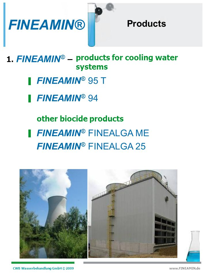 FINEAMIN® Products FINEAMIN® 95 T FINEAMIN® 94 FINEAMIN® FINEALGA ME