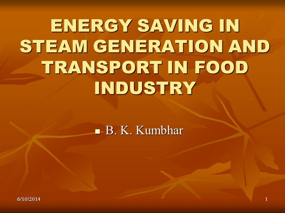 ENERGY SAVING IN STEAM GENERATION AND TRANSPORT IN FOOD INDUSTRY